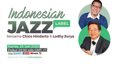 Photo of Indonesian Jazz Label bersama Chico Hindarto & Lodhy Surya – WartaJazz Talks #11