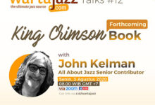 Photo of WartaJazz Talks #12 bersama John Kelman – Kontributor senior AllAboutJazz