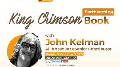 Photo of WartaJazz Talks #12 bersama John Kelman – Kontributor senior AllAboutJazz